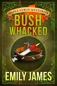 2016-567-ebook-emily-james-bush-whacked-b02